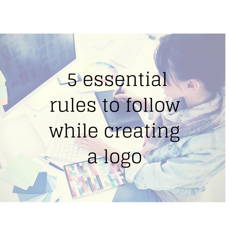 5 essential rules to follow while creating a logo for your brand